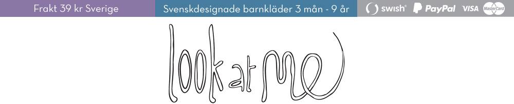 Look at me | svenskdesignade barnkläder 3 mån-9 år